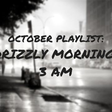 zelda-and-scout, october-playlist, music, jennifer-harlan, jen-harlan